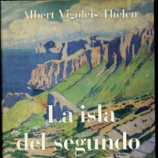 Libros de segunda mano: A. VIGOLEIS THELEN : LA ISLA DEL SEGUNDO ROSTRO. NOVELA DE LA GUERRA CIVIL ESPAÑOLA. Lote 26990697