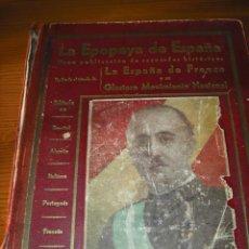Libros de segunda mano: LA EPOPEYA DE ESPAÑA 1936-1939. Lote 26871588