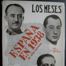 Libros de segunda mano: LOS MESES. JULIO, AGOSTO, SEPTIEMBRE. ESPAÑA EN 1938. GUTIÉRREZ-RAVÉ, JOSÉ. 1939. Lote 25657622