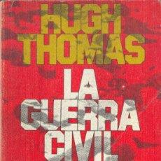 Libros de segunda mano: LA GUERRA CIVIL ESPAÑOLA TOMO 1 HUGH THOMAS DIMENSIONES HISPÁNICASGRIJALBO1976. Lote 25861198