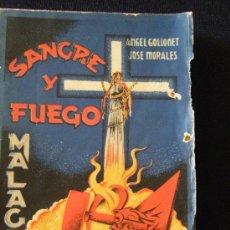 Libros de segunda mano: SANGRE Y FUEGO EN MÁLAGA. Lote 27611472