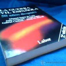 Libros de segunda mano: LA GUERRA CIVIL ESPAÑOLA 50 AÑOS DESPUES. EDITORIAL LABOR, 1986.. Lote 26562066