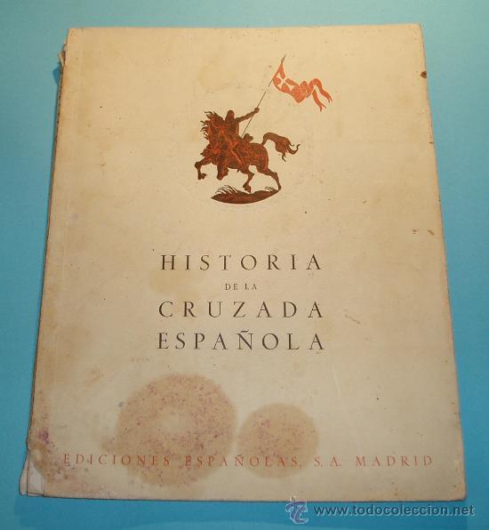 HISTORIA CRUZADA ESPAÑOLA. VOL. I. TOMO I. 1939. AÑOS PRECURSORES (1909 A 1923). FOTOS B/N Y LÁMINAS (Libros de Segunda Mano - Historia - Guerra Civil Española)