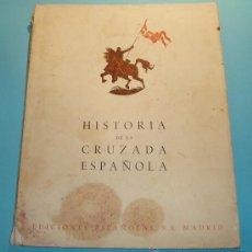 Libros de segunda mano: HISTORIA CRUZADA ESPAÑOLA. VOL. I. TOMO I. 1939. AÑOS PRECURSORES (1909 A 1923). FOTOS B/N Y LÁMINAS. Lote 27045040