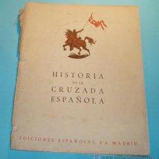 Libros de segunda mano: HISTORIA CRUZADA ESPAÑOLA. VOL. III. TOMO XIII. 1941. EL ALZAMIENTO : NAVARRA. ALAVA. FOTOS B/N. Lote 27045277