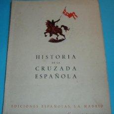 Libros de segunda mano: HISTORIA CRUZADA ESPAÑOLA. VOL. I. TOMO II. 1940. LA DICTADURA. DE LA DICTADURA. A LA REPÚBLICA. Lote 27208524