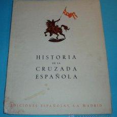 Libros de segunda mano: HISTORIA CRUZADA ESPAÑOLA. VOL. I. TOMO IV. 1940. GOBIERNO AZAÑA. 10 DE AGOSTO. EL ESTATUTO CATALÁN. Lote 27208724