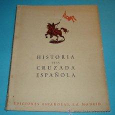 Libros de segunda mano: HISTORIA CRUZADA ESPAÑOLA. VOL. II. TOMO VII. 1940. LA REVOLUCION DE OCTUBRE. FOTOS B/N Y LÁMINAS. Lote 27208860