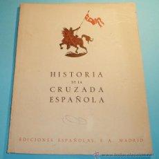 Libros de segunda mano: HISTORIA CRUZADA ESPAÑOLA. VOL. V. TOMO XXI. 1942. EL ALZAMIENTO : BARCELONA. FOTOS B/N Y LÁMINAS. Lote 27208908