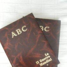 Libros de segunda mano: ABC. HISTORIA DE LA II GUERRA MUNDIAL (2 TOMOS). ESPECIAL PARA COLECCIONISTAS DE MILITARIA.. Lote 59001508