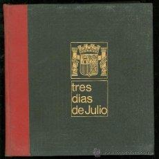 Libros de segunda mano: TRES DIAS DE JULIO. LUIS ROMERO. 18 JULIO 1936. . Lote 27875822