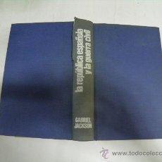Libros de segunda mano: LA REPÚBLICA ESPAÑOLA Y LA GUERRA CIVIL, 1931-1939. GABRIEL JACKSON 1978 RM35577. Lote 27890165