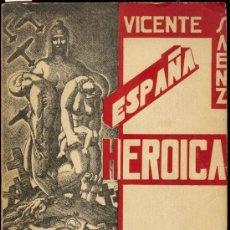 Libros de segunda mano: 1938: ESPAÑA HEROICA. Lote 27938005