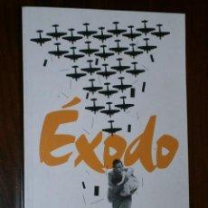 Libros de segunda mano: EXODO: DIARIO DE UNA REFUGIADA ESPAÑOLA POR SILVIA MISTRAL DE DIARIO PÚBLICO EN BARCELONA 2011. Lote 27967047