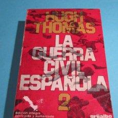 Libros de segunda mano: LA GUERRA CIVIL ESPAÑOLA. VOL 2. HUGH THOMAS. Lote 28440227