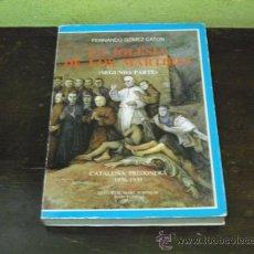 Libros de segunda mano: LA IGLESIA DE LOS MARTIRES - FERNANDO GOMEZ CATON - COLECCION CATALUÑA PRISIONERA - TOMO 2. Lote 28707887