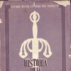 Libros de segunda mano: HISTORIA DE LA GUERRA DE LIBERACIÓN 1936-39. ESTADO MAYOR CENTRAL DEL EJÉRCITO. . Lote 28807801