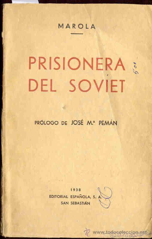 MAROLA : PRISIONERA DEL SOVIET (Libros de Segunda Mano - Historia - Guerra Civil Española)
