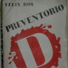 Libros de segunda mano: PREVENTORIO D. OCHO MESES EN EL S.I.M. ROS FÉLIX. 1939. EDITORIAL YUNQUE. 1ª ED.. Lote 29853850