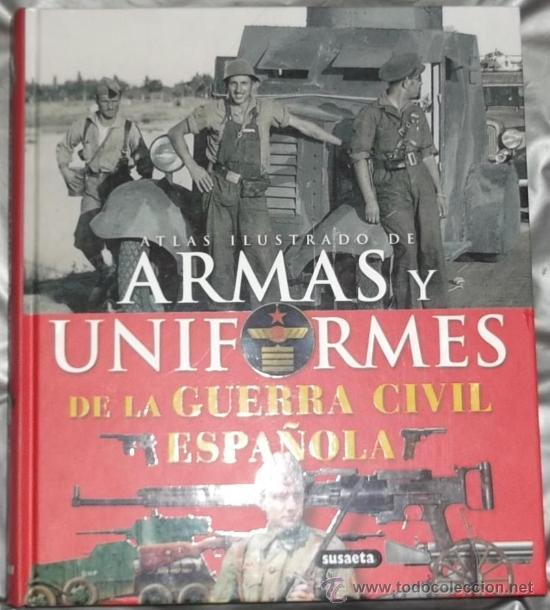 Atlas Ilustrado De Armas Y Uniformes De La Guer