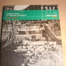 Libros de segunda mano: .LA GUERRA CIVIL ESPAÑOLA MES A MES. TOMO 14 FRANCO ROMPE EL CINTURON DE HIERRO . JUNIO 1937. Lote 30398389