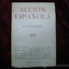 Libros de segunda mano: ACCIÓN ESPAÑOLA. ANTOLOGIA 89. RAMIRO DE MAEZTU...ETC. BURGOS 1937.VARIOS AUTORES.. Lote 30654622