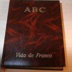 Libros de segunda mano: TOMO LA VIDA DE FRANCO. ABC . Lote 30669657