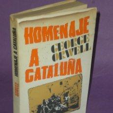 Libros de segunda mano: HOMENAJE A CATALUÑA. POR GEORGE ORWELL. Lote 183233232