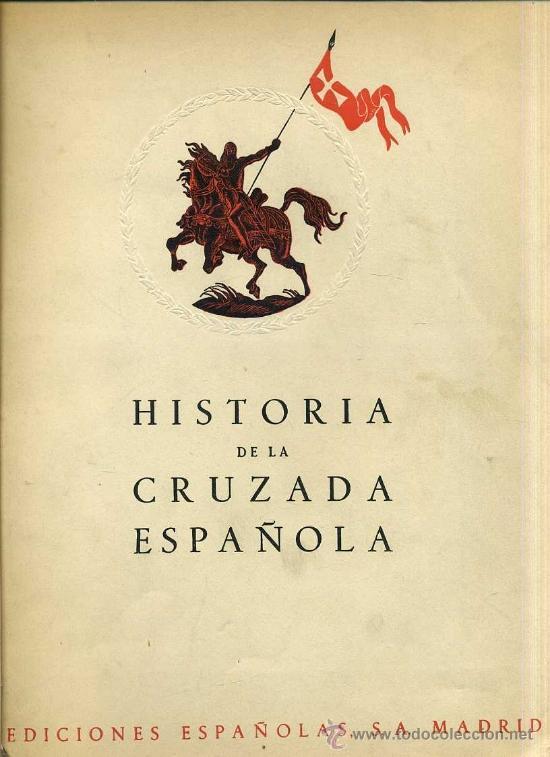 HISTORIA DE LA CRUZADA ESPAÑOLA VOL. III TOMO XI (1941) (Libros de Segunda Mano - Historia - Guerra Civil Española)