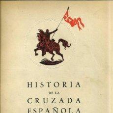 Libros de segunda mano: HISTORIA DE LA CRUZADA ESPAÑOLA VOL. V TOMO XXII (1942). Lote 31335534