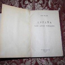 Libros de segunda mano: 0176- 'ESPAÑA LOS AÑOS VITALES' POR LUIS BOLÍN - ESPASA-CALPE - MADRID 1967. Lote 31454626