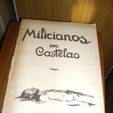 Libros de segunda mano: MILICIANOS POR CASTELAO AKAL EDITOR CONTIENE 12 LAMINAS VER FOTOS . Lote 49053592