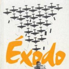 Libros de segunda mano: SILVIA MISTRAL - EXODO - BIBLIOTECA DE LA REPÚBLICA. PUBLICO 2011. Lote 31702276