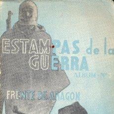 Libros de segunda mano: FEDERICO DE URRUTIA. FRENTE DE ARAGÓN. ESTAMPAS DE LA GUERRA. SAN SEBASTIAN. C. 1940. REPYGC. Lote 31834824
