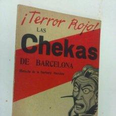 Libros de segunda mano: ¡TERROR ROJO! LAS CHEKAS DE BARCELONA FEDERICO DE URRUTIA. PRIMERA EDICIÓN 1939. 5000 EJEMPLARES.. Lote 31862522