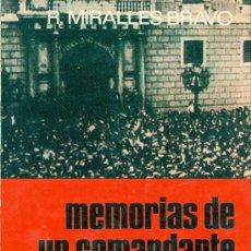 Libros de segunda mano: RAFAEL MIRALLES BRAVO. MEMORIAS DE UN COMANDANTE ROJO. MADRID, 1975. REPYGC. GUERRA CIVIL. Lote 32196367