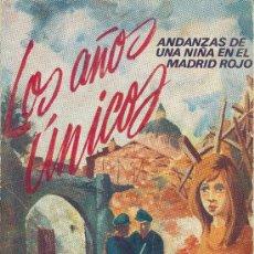 Libros de segunda mano: Mª CARMEN DIAZ GARRIDO. ANDANZAS DE UNA NIÑA EN EL MADRID ROJO. MADRID, 1972. REPYGC. GUERRA CIVIL.. Lote 32235039