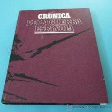 Libros de segunda mano: CRÓNICA DE LA GUERRA ESPAÑOLA. TOMO 3. III - LA GUERRA. LA LUCHA ENTORNO A MADRID. Lote 32352985