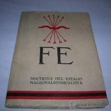 Libros de segunda mano: LIBRO TÍTULO FÉ DOCTRINA DEL ESTADO NACIONALSINDICALISTA . Lote 33202285