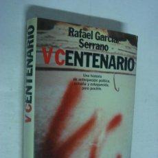 Libros de segunda mano: V CENTENARIO. RAFAEL GARCIA SERRANO. Lote 33330090