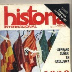 Libros de segunda mano: HISTORIA INTERNACIONAL. Nº 11. FEBRERO 1976. SERRAÑO SUÑER, DICTADURA, FRANQUISMO, FALANGE.. Lote 33981762