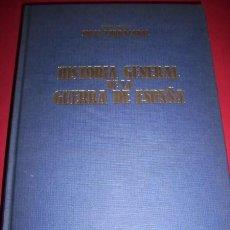 Libros de segunda mano: SALAS LARRAZÁBAL, RAMÓN - HISTORIA GENERAL DE LA GUERRA DE ESPAÑA. Lote 34481081