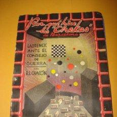 Libros de segunda mano: ANTIGUO POR QUÉ HICE LAS *CHEKAS* DE BARCELONA R, L. CHACON.. Lote 34651761