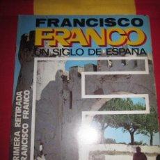 Libros de segunda mano: FRANCISCO FRANCO, UN SIGLO DE ESPAÑA. 1972. RICARDO DE LA CIERVA NUMEROS SUELTOS. Lote 34974638