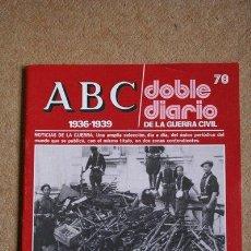 Libros de segunda mano: ABC. 1936-1939. DOBLE DIARIO DE LA GUERRA CIVIL. Nº 78.. Lote 35519276