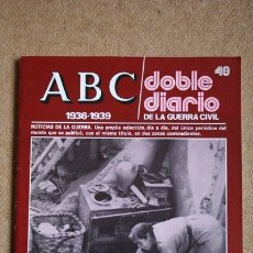 ABC. 1936-1939. DOBLE DIARIO DE LA GUERRA CIVIL. Nº 48.