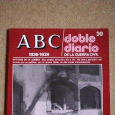 Libros de segunda mano: ABC. 1936-1939. DOBLE DIARIO DE LA GUERRA CIVIL. Nº 38.. Lote 35519779