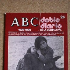 Libros de segunda mano: ABC. 1936-1939. DOBLE DIARIO DE LA GUERRA CIVIL. Nº 26.. Lote 35520338