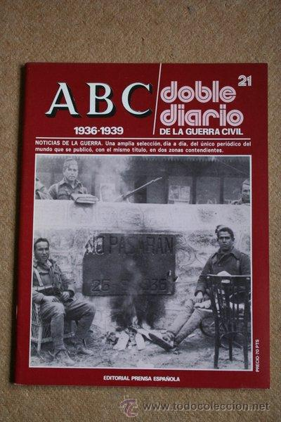 ABC. 1936-1939. DOBLE DIARIO DE LA GUERRA CIVIL. Nº 21. (Libros de Segunda Mano - Historia - Guerra Civil Española)
