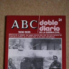 Libros de segunda mano: ABC. 1936-1939. DOBLE DIARIO DE LA GUERRA CIVIL. Nº 21.. Lote 35520412